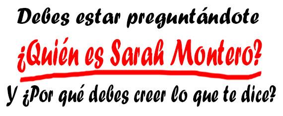 quien es Sarah Montero - Levanta Su Pasión Revisión